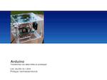 Arduino Transformez vos idées folles en prototype!